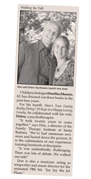 Don and Debra MacMannis, Authors of How's Your Family Really Doing?